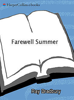 Farewell Summer, Ray Bradbury
