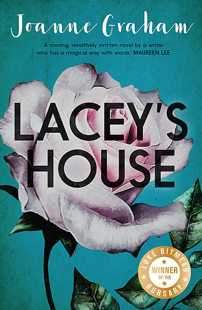 Lacey's House, Joanne Graham