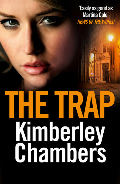 The Trap, Kimberley Chambers