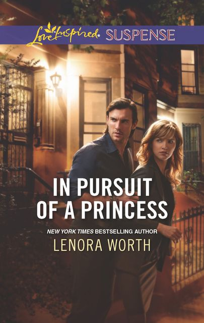In Pursuit of a Princess, Lenora Worth