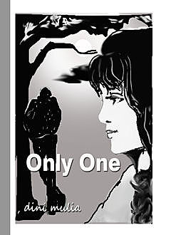 Only One, Duny Mulia