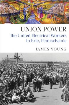 Union Power, James Young