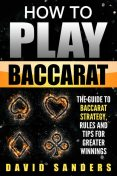 How To Play Baccarat, David Sanders
