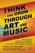 Think and Grow Through Art and Music, Randey Faulkner