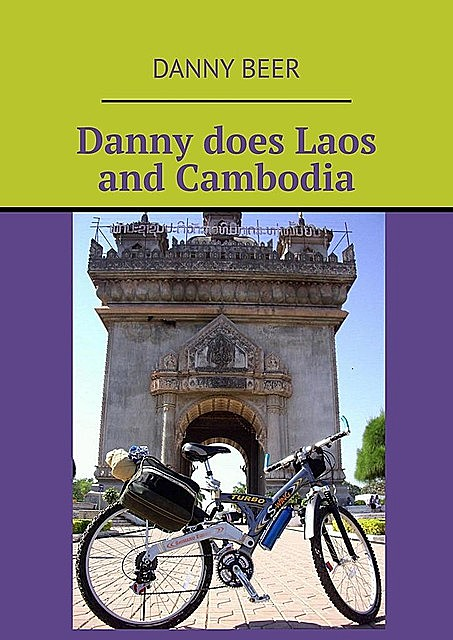 Danny does Laos and Cambodia, Danny Beer