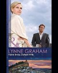 Naive Bride, Defiant Wife, Lynne Graham