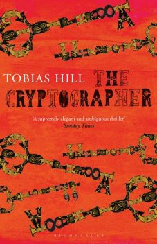 The Cryptographer, Tobias Hill