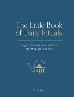 The Little Book of Daily Rituals, Vicki Vrint
