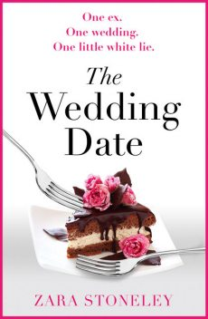 The Wedding Date, Zara Stoneley