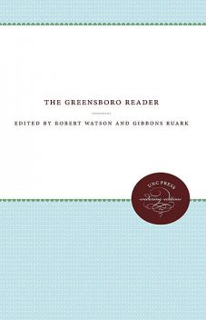 The Greensboro Reader, Robert Watson, Gibbons Ruark