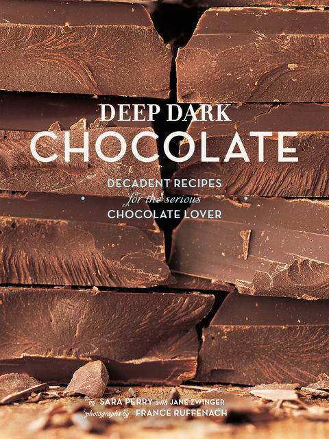 Deep Dark Chocolate, Sara Perry