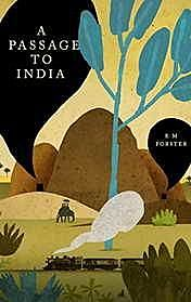 A Passage to India, E.M. Foster