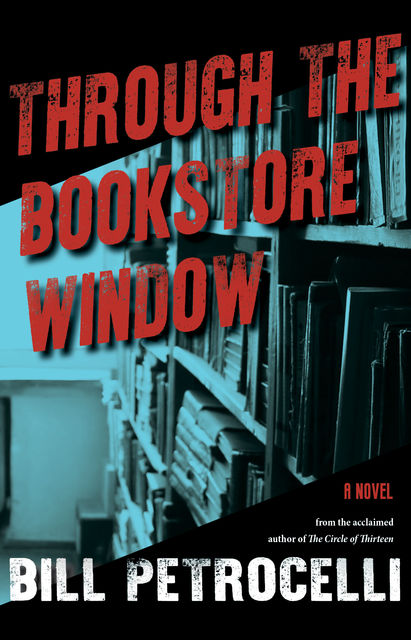 Through The Bookstore Window, Bill Petrocelli