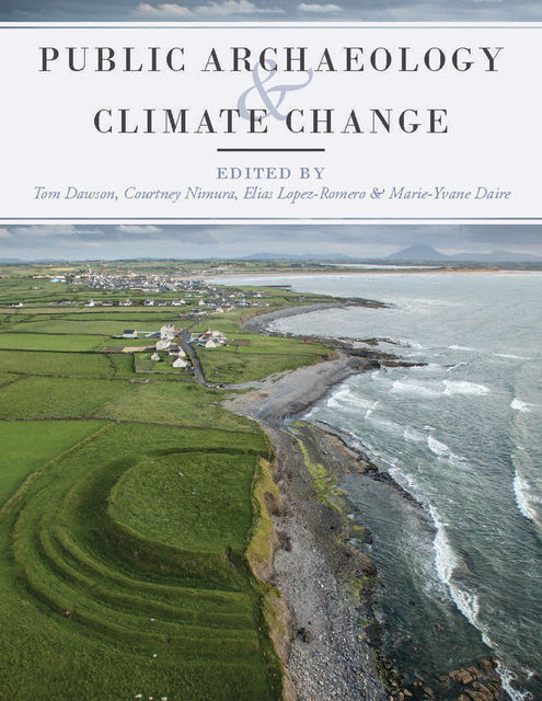Public Archaeology and Climate Change, Marie-Yvane Daire