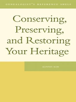 Conserving, Preserving, and Restoring Your Heritage, Kennis Kim