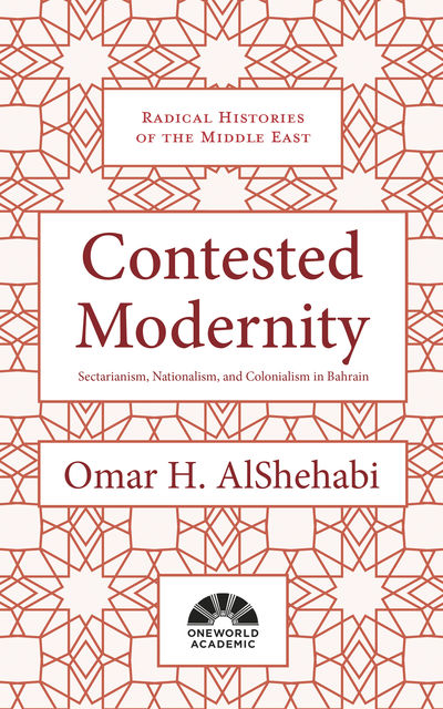 Contested Modernity, Omar AlShehabi