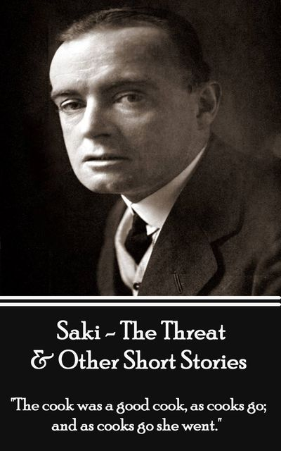 The Threat & Other Short Stories - Volume 4, Saki