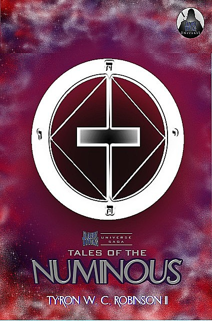 Tales of the Numinous, Ty'Ron W.C. Robinson II