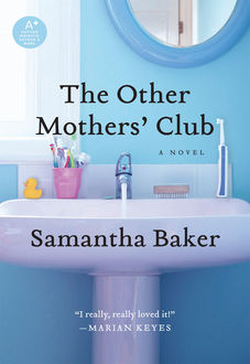 The Other Mothers' Club, Samantha Baker