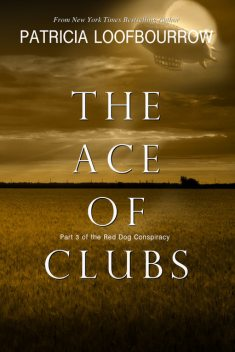 The Ace of Clubs, Patricia Loofbourrow
