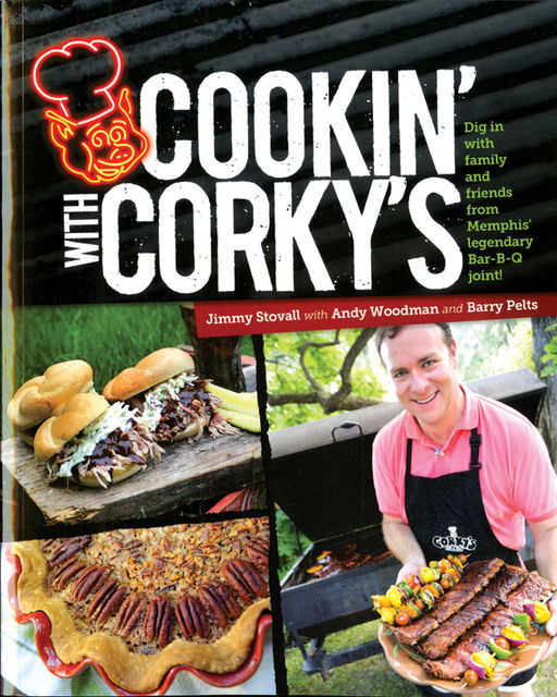 Cookin' with Corky's, Jimmy Stovall