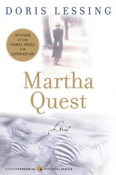 Martha Quest, Doris Lessing