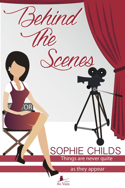Behind the Scenes, Sophie Childs
