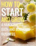 How to Start and Grow a Handcrafted Bath and Body Care Business, Ololade Franklin