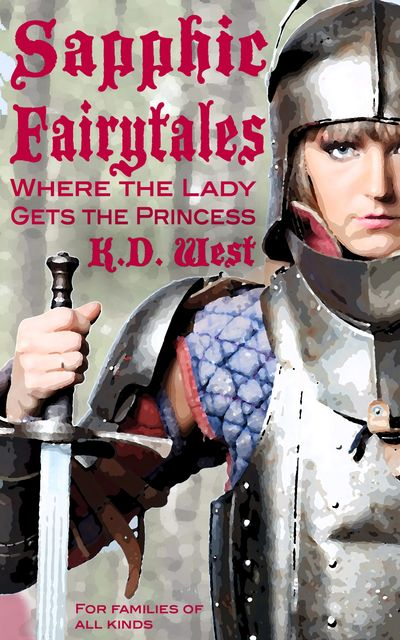 Where the Lady Gets the Princess, K.D.West