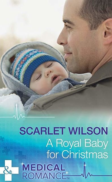 A Royal Baby For Christmas, Scarlet Wilson
