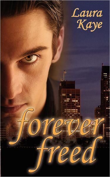 Forever Freed, Laura Kaye