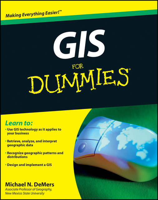 GIS For Dummies, Michael N.DeMers