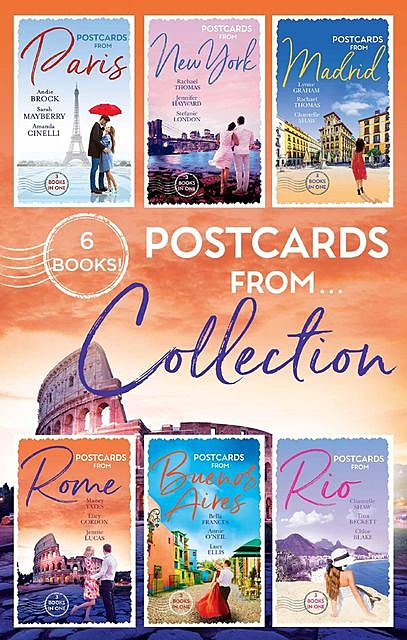 Postcards From… Collection, Chantelle Shaw, Lynne Graham, Maisey Yates, Jennifer Hayward, Lucy Gordon, Rachael Thomas, Sarah Mayberry, Amanda Cinelli, Stefanie London, Andie Brock