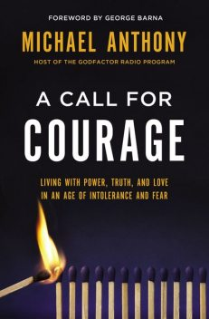 A Call for Courage, Michael Anthony