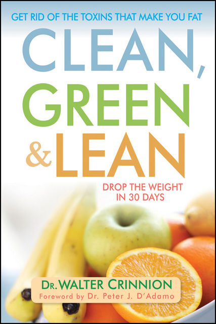 Clean, Green, and Lean, Walter Crinnion