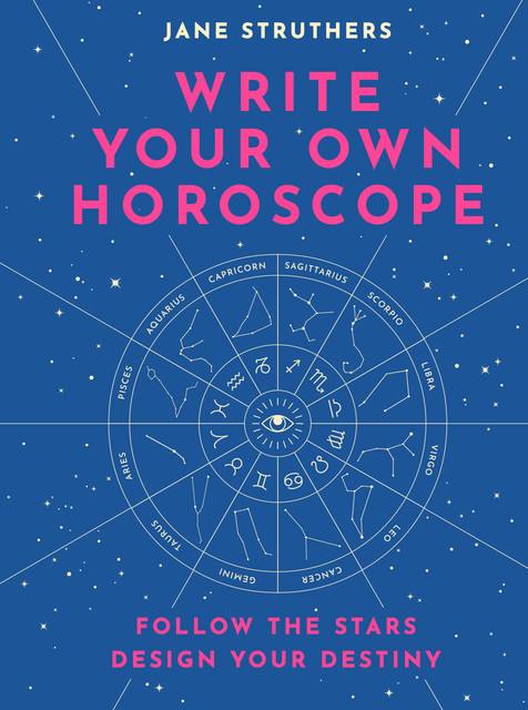 Write Your Own Horoscope, Jane Struthers