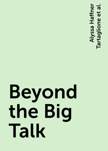 Beyond the Big Talk, Alyssa Haffner Tartaglione, Reverend Debra W. Haffner