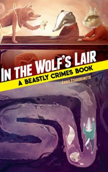 In the Wolf's Lair, Anna Starobinets