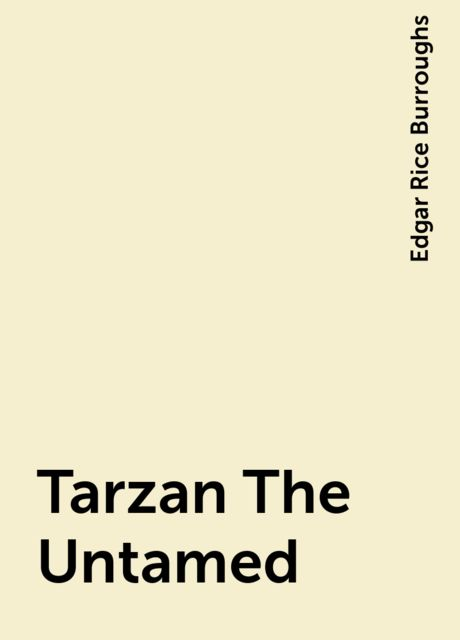 Tarzan The Untamed, Edgar Rice Burroughs