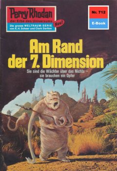 Perry Rhodan 712: Am Rand der 7. Dimension, H.G. Francis