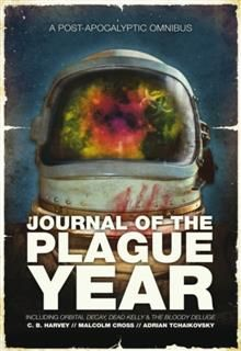 Journal of the Plague Year, Adrian Tchaikovsky