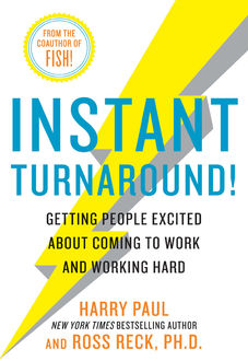 Instant Turnaround, Ross Reck, Harry Paul