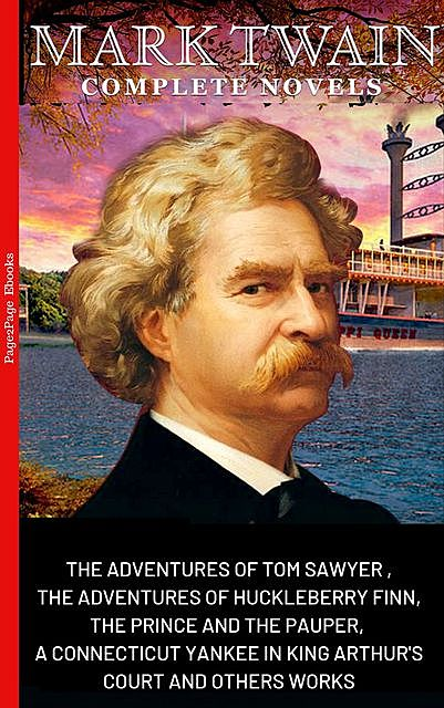 Mark Twain: The Complete Novels, Mark Twain
