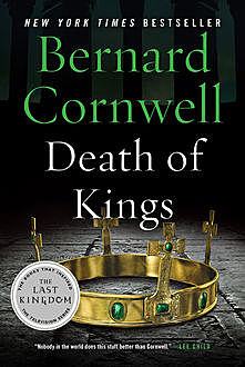 Death of Kings, Bernard Cornwell