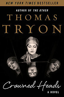 Crowned Heads, Thomas Tryon