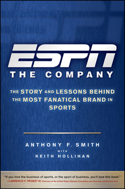 ESPN The Company, Smith Anthony, Keith Hollihan