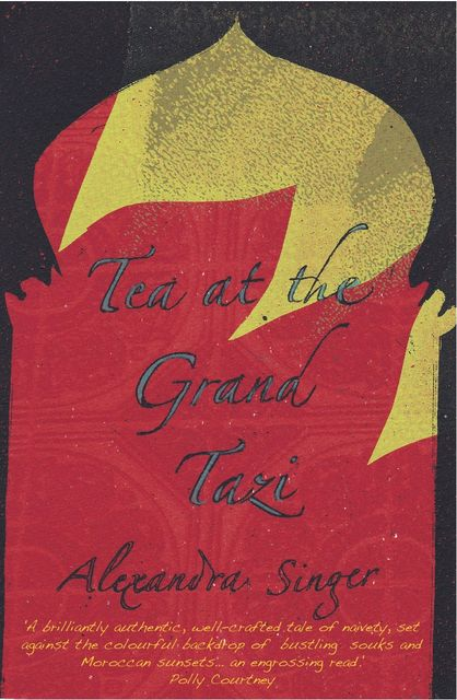 Tea At The Grand Tazi, Alexandra Singer