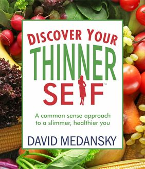 Discover Your Thinner Self, David Medansky