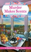 Murder Makes Scents, Christin Brecher