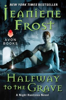 Halfway to the Grave, Jeaniene Frost